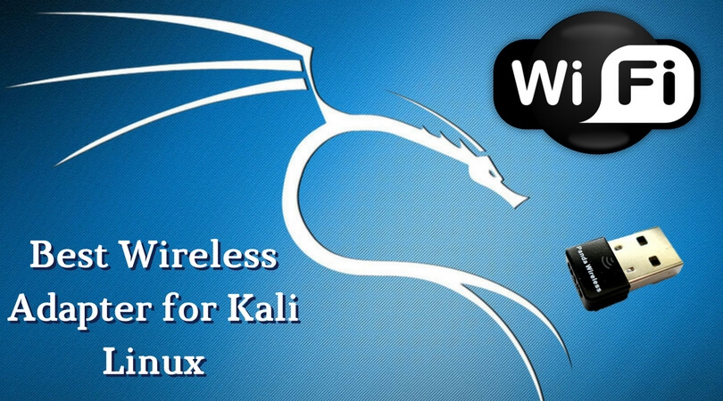 Best Wireless Adapter for Kali Linux Reviews